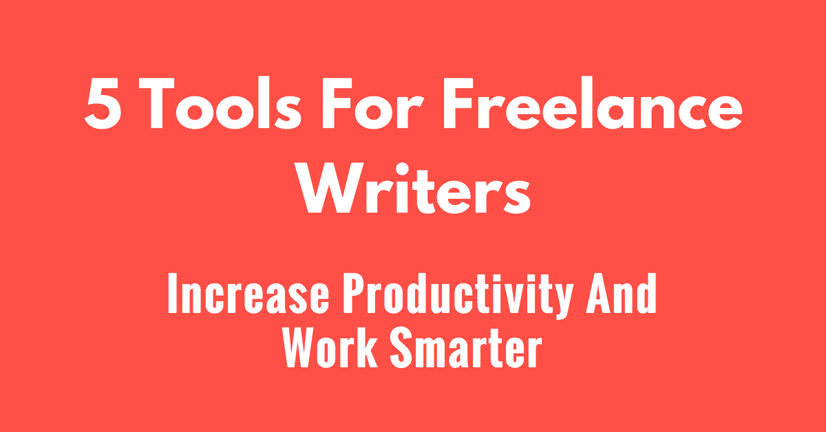 tools for freelance writers