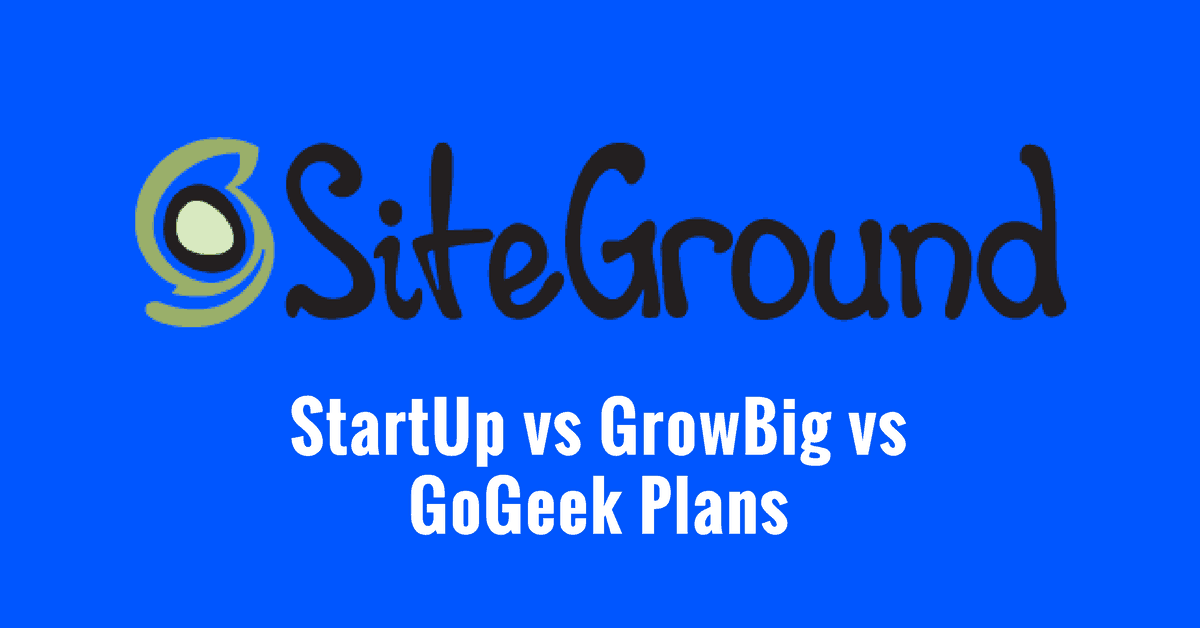 SiteGround plans